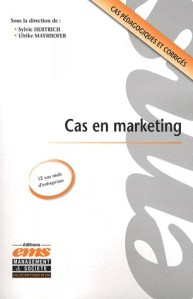 Cas en Marketing, Hertrich & Mayrhofer, éd. EMS (2008)