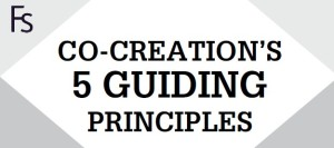 CO-CREATION'S 5 GUIDING PRINCIPLES
