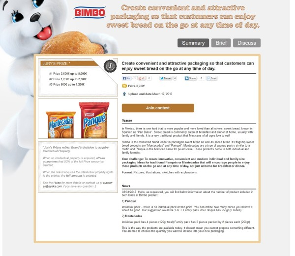 In March 2012, Grupo Bimbo crowdsourced packaging ideas for Mexican Mantecadas and Panqués. Winning ideas came from China, Spain & Brazil