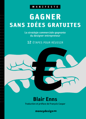 "The cover of the ""Earn without giving away your ideas"" manifesto written by François Kaspar, French designer whom Damien interviewed for his thesis (image via AFD)"